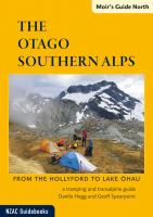 Moir's Guide North: the Otago Southern Alps (2013)