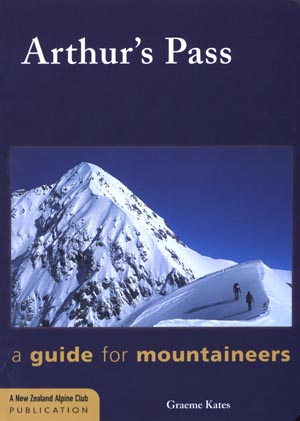 Arthur's Pass: a guide for mountaineers