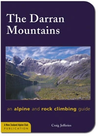 The Darran Mountains: an alpine and rock climbing guide