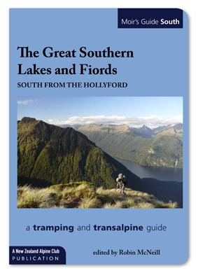 Moir's Guide South: The Great Southern Lakes and Fiords