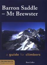 Barron Saddle – Mt Brewster: a guide for climbers