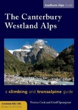 The Canterbury Westland Alps: a climbing and transalpine guide